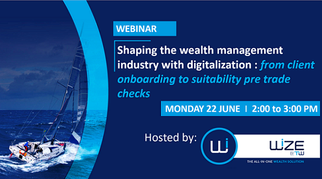 EVENT | June 22 2020 – Shaping the wealth management industry with digitization: from client onboarding to suitability